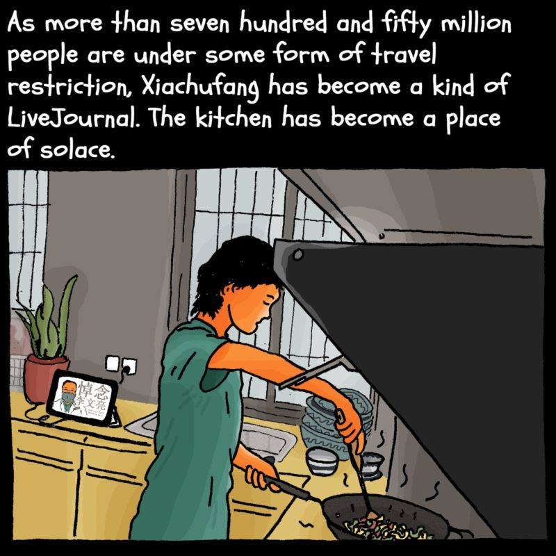 "A woman is cooking, above her floats the caption: ""As more than seven hundred and fifty million people are under some form of travel restriction, Xiachufang has become a kind of LiveJournal. The kitchen has become a place of solace."""